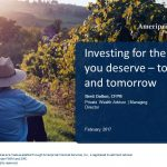 Investing for the life you deserve – today and tomorrow