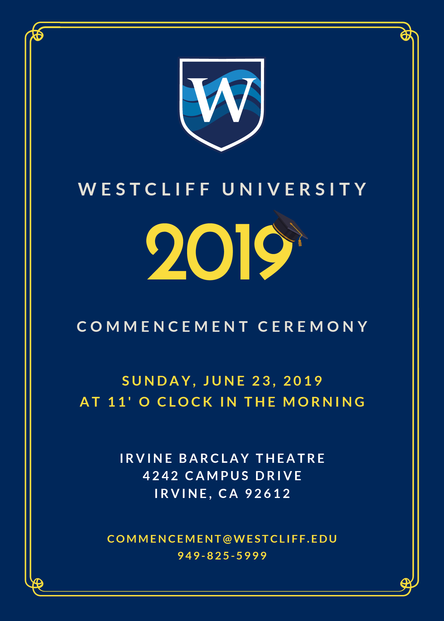 2019 Westcliff University  Commencement, 11:00 AM, Sunday, June 23rd, at  Irvine Barclay Theatre