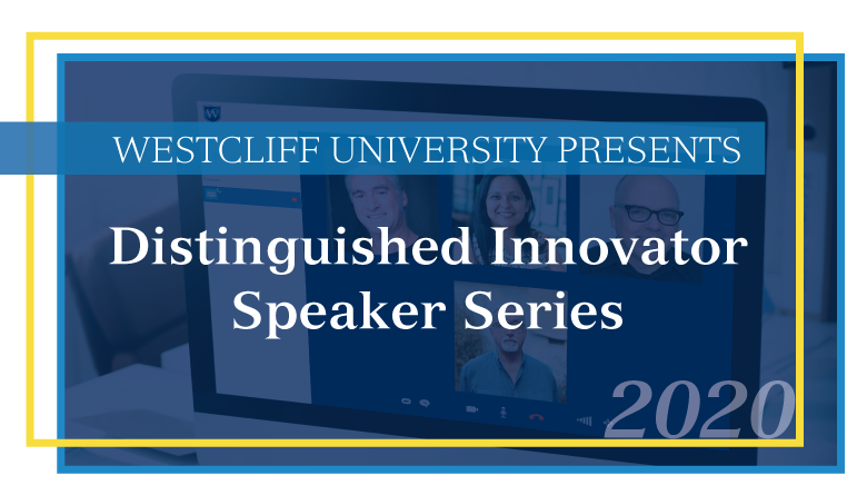 Distinguished Innovator Speaker Series 2020