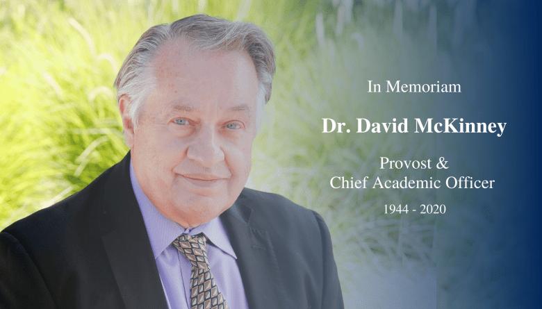 in memoriam of dr david mckinney provost of westcliff university