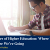 """this is a banner image for post """"The Future of Higher Education"""""""
