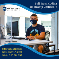 this is an informative graphic for the Westcliff University Full Stack Coding Bootcamp Information Session on November 17 at 5 PM PST
